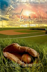 Twisted Roots Book Four: Beyond Baseball - eBook