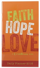 2016 Faith, Hope, Love, 2-Year Daily Pocket Planner