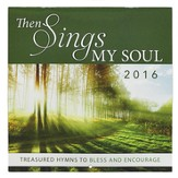 2016 Then Sings the Soul, Wall Calendar