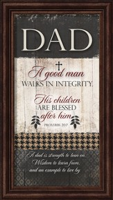 Dad, A Good Man Framed Art
