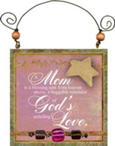 Mom Is A Blessing Plaque