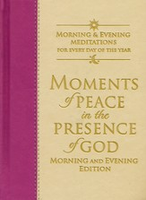Moments of Peace in the Presence of God: Morning and Evening Edition, Imitation leather, mauve/vanilla