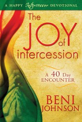 The Joy of Intercession: A 40-Day Encounter - eBook