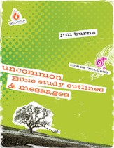 Uncommon Bible Study, Outlines & Messages - eBook