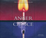 Anger Is a Choice - unabridged audio book on CD