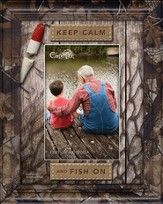 Keep Calm and Fish On Photo Frame