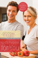 God's Purpose for You: First Place 4 Health Bible Study - eBook