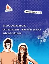 Uncommon Dramas, Skits and Sketches - eBook