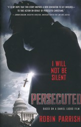 Persecuted: I Will Not Be Silent
