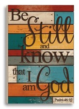 Be Still and Know That I Am God, Barn Board Art