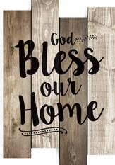 God Bless Our Home, Staggered Pallet Wall Art