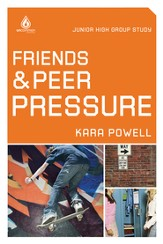 Friends and Peer Pressure: Junior High Group Study - eBook