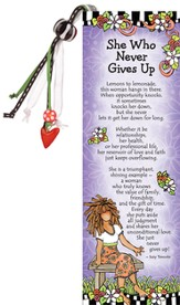 She Who Never Gives Up Bookmark