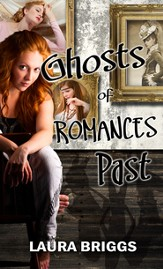 Ghosts of Romances Past (Novella) - eBook