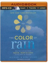 Color of Rain, The: How Two Families Found Faith, Hope, and Love in the Midst of Tragedy - unabridged audio book on MP3-CD