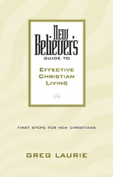 New Believer's Guide to Effective Christian Living - eBook