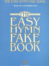 The Easy Hymn Fake Book