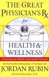The Great Physician's Rx for Health & Wellness (slightly imperfect)