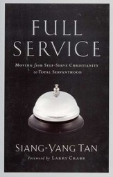 Full Service: Moving from Self-Serve Christianity to Total Servanthood - eBook