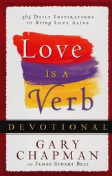Love is a Verb Devotional: 365 Daily Inspirations to Bring Love Alive - eBook
