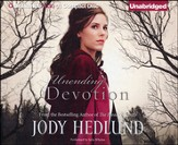 Unending Devotion Unabridged Audiobook on CD