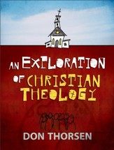 Exploration of Christian Theology, An - eBook