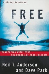 Free: Connecting With Jesus: The Source of True Freedom