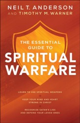 The Beginner's Guide to Spiritual Warfare