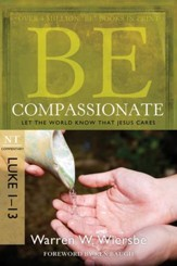 Be Compassionate: Let the World Know That Jesus Cares - eBook