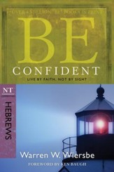 Be Confident: Live by Faith, Not by Sight - eBook