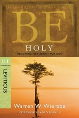 Be Holy: Becoming Set Apart for God - eBook