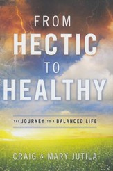From Hectic to Healthy: The Journey to a Balanced Life