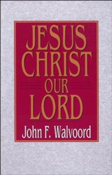 Jesus Christ Our Lord - eBook