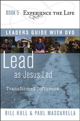 Book 5: Lead as Jesus Led with Leader's Guide and DVD  Transformed Influence