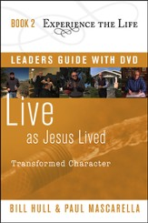 Book 2: Live as Jesus Lived with Leader's Guide and DVD  Transformed Character