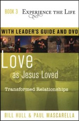 Book 3: Love as Jesus Loved with Leader's Guide and DVD  Transformed Relationships