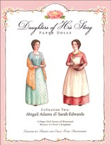 Collection Two: Abigail Adams & Sarah Edwards