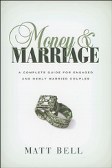 Money & Marriage: A Complete Guide for Engaged and Newly Married Couples - Slightly Imperfect