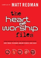 The Heart of Worship Files - eBook