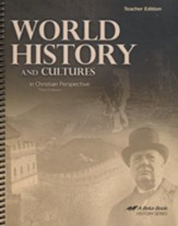 World History and Cultures in Christian Perspective Teacher Edition, Third Edition