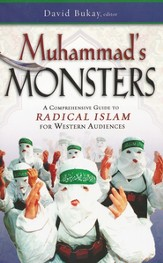 Mohammed's Monsters:   A Comprehensive Guide to Radical Islam for Western Audiences