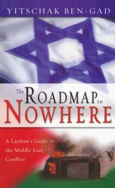 The Roadmap to Nowhere: A Layman's Guide to the Middle East Conflict