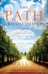 The Path to Reconciliation: Connecting People to God and To Each Other - eBook