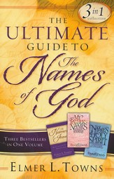 The Ultimate Guide to the Names of God: 3-in-1 Collection