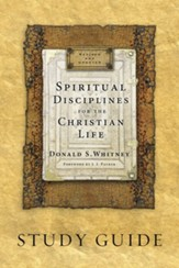 Spiritual Disciplines for the Christian Life Study Guide, Updated 20th Anniversary Edition
