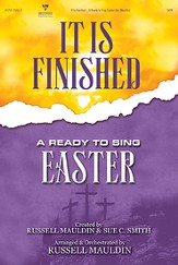 It Is Finished: A Ready-to-Sing Easter Choral Songbook  Book