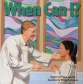 When Can I?  Questions Preschoolers Ask in Their First Steps Toward Faith