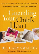 Guarding Your Child's Heart, DVD: Establish Your Child's Faith  Through Scripture Memory and Meditation
