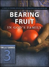 Bearing Fruit in God's Family - Slightly Imperfect