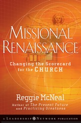Missional Renaissance: Changing the Scorecard for the Church - eBook